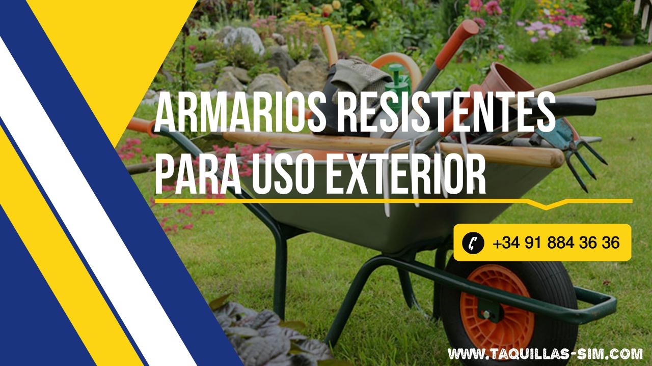Armarios resistentes para uso exterior