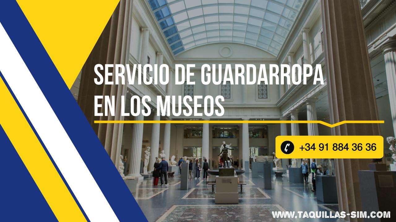 Servicio de guardarropa en los museos